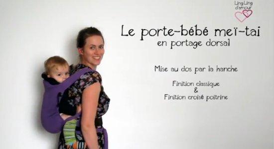 Vidéo MEI-TAI : portage dorsal avec mise au dos par la hanche pour petit bébé