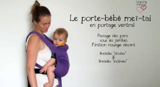 Vidéo MEI-TAI : utilisation en portage ventral (pans en-dessous des jambes de bébé) + variante position des bretelles sur les épaules